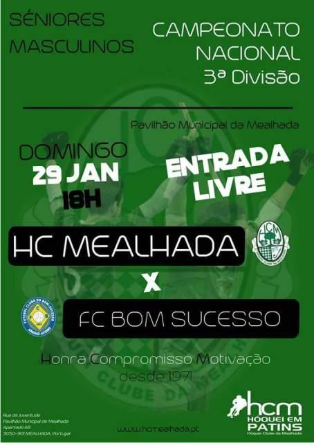 Seniores: Domingo, 29 Janeiro, 18h: HCM – FC Bom Sucesso