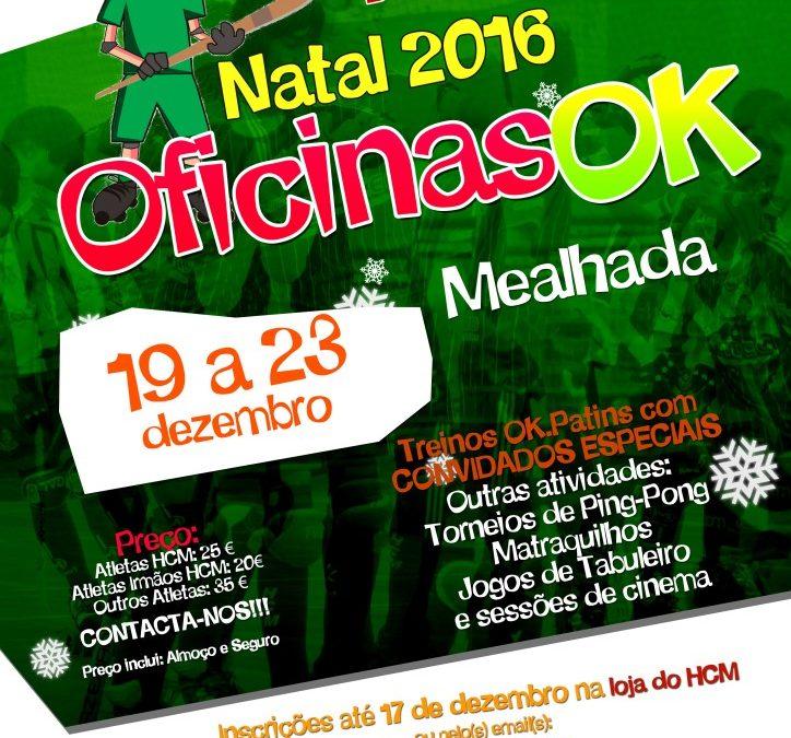 HC MEALHADA ORGANIZA OFICINAS OK NO NATAL